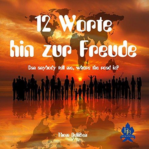 12 Worte hin zum Frieden