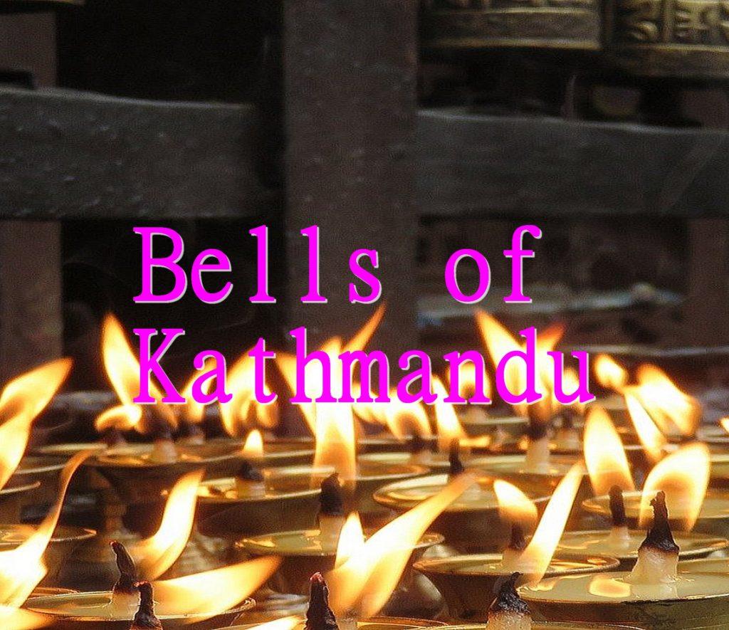 Bells of Kathmandu