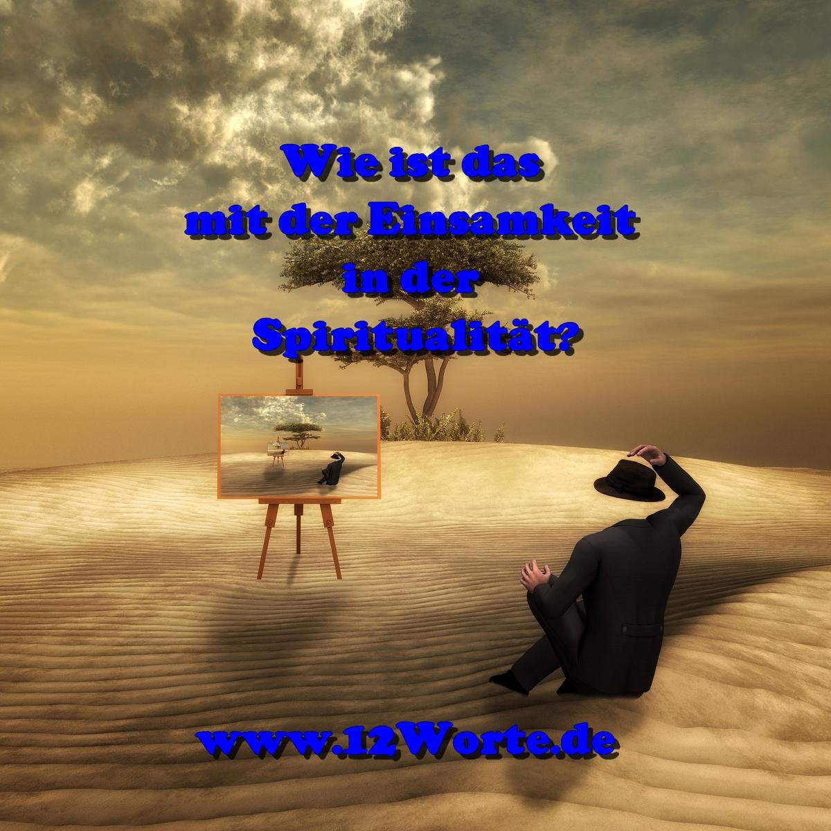 Spiritualität Einsamkeit