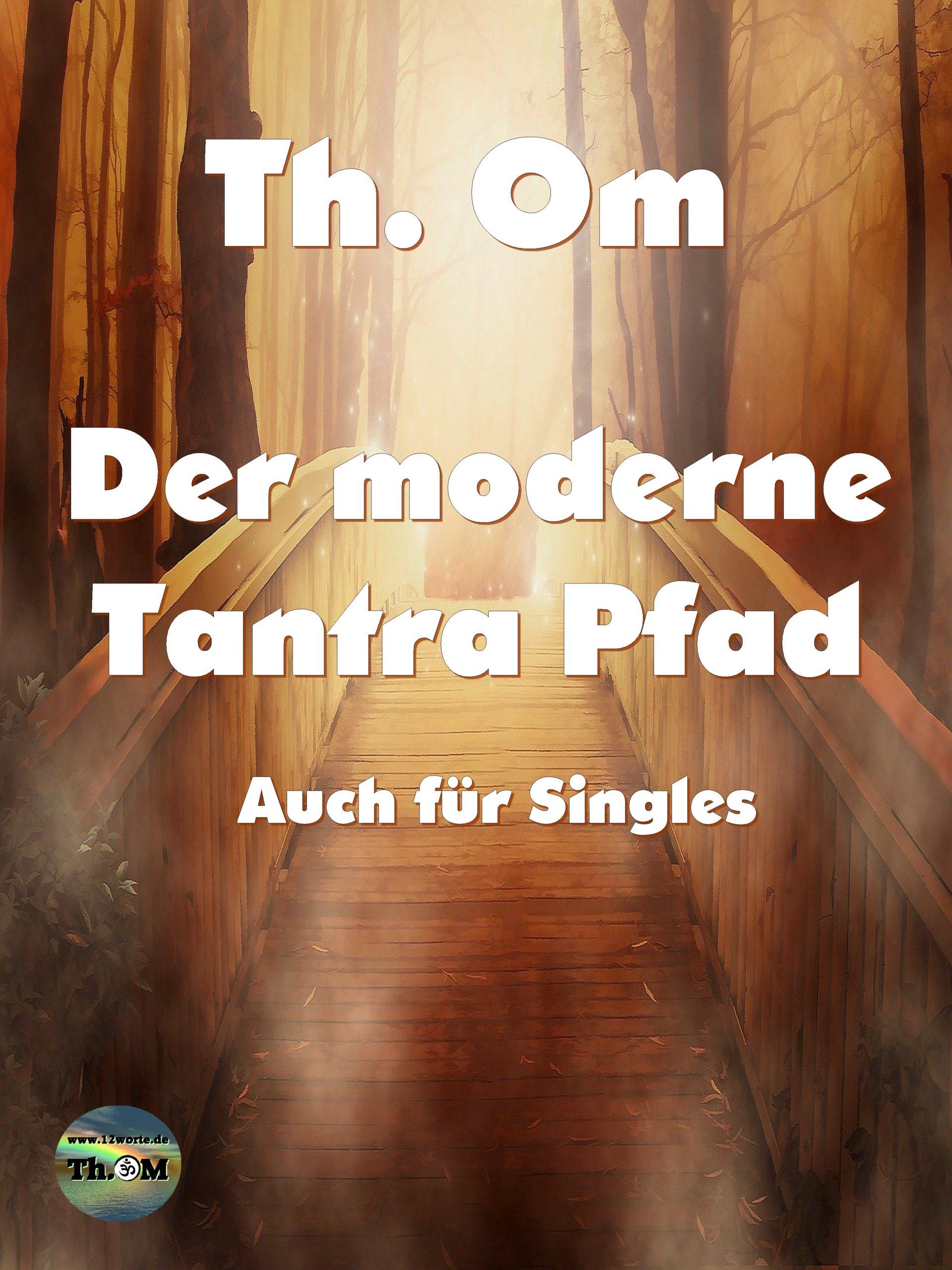 Der moderne Tantra Pfad