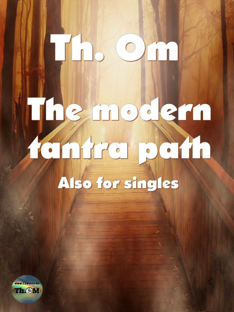 The modern tantra path