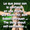 Die Sache mit dem Selbstvertrauen