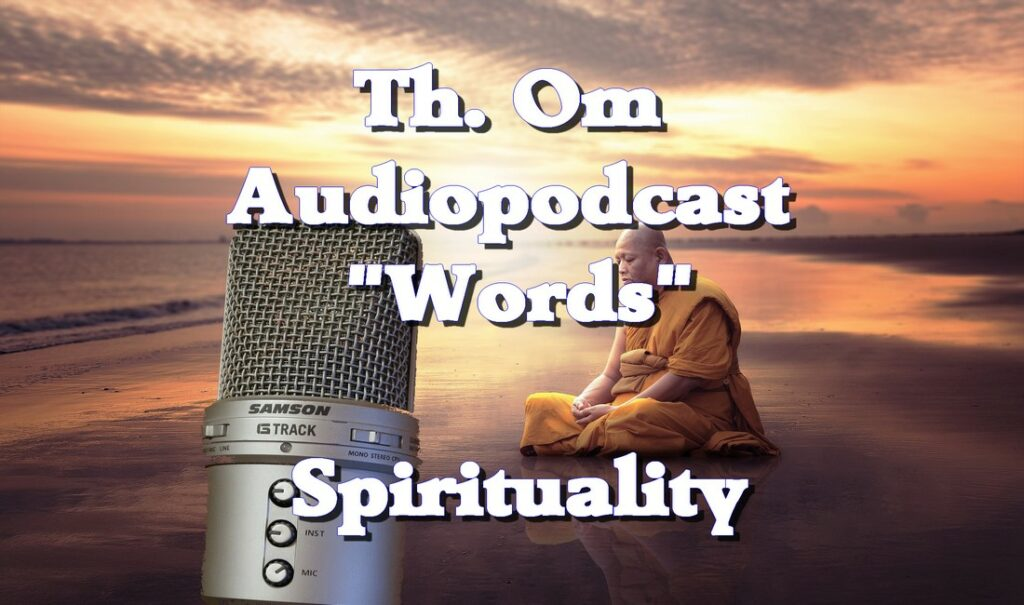 """Th. Om Audiopodcast """"Words"""""""