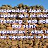Trennung – was soll das sein?
